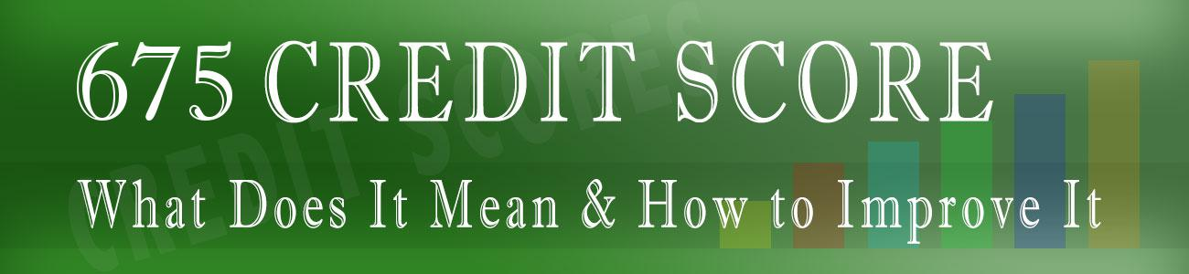 675 Credit Score >> 675 Credit Score Good Or Bad Auto Loan Credit Card