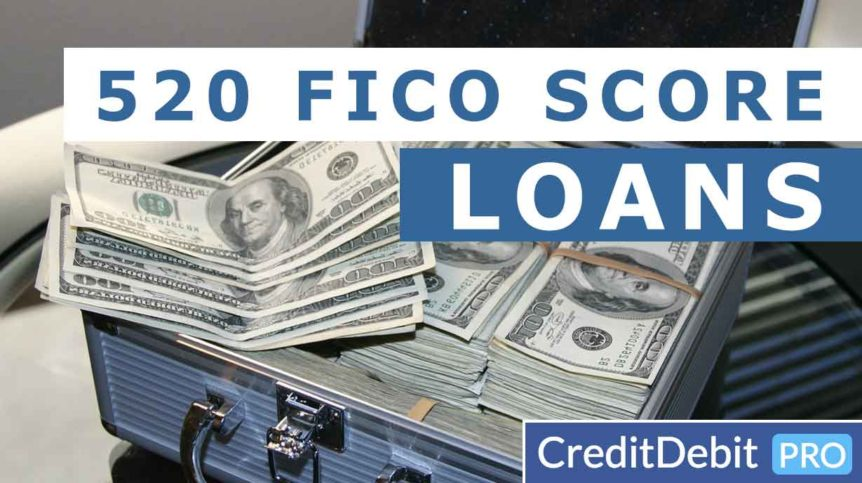 Loans with 520 FICO Score