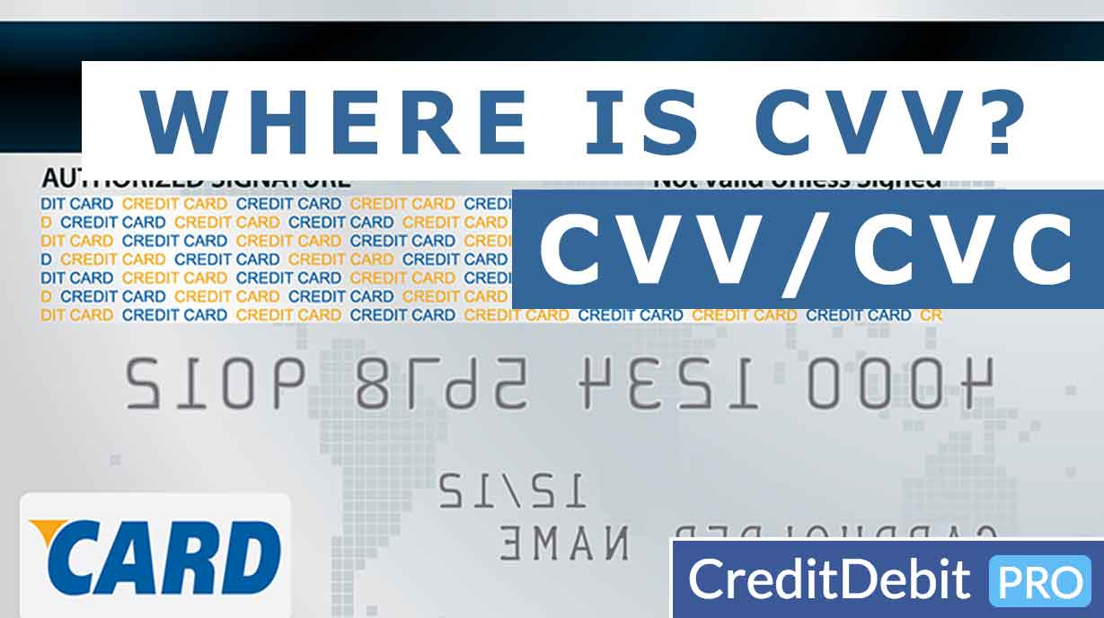 What is a Credit Card CVV / CVC / CVV2 Number and How to