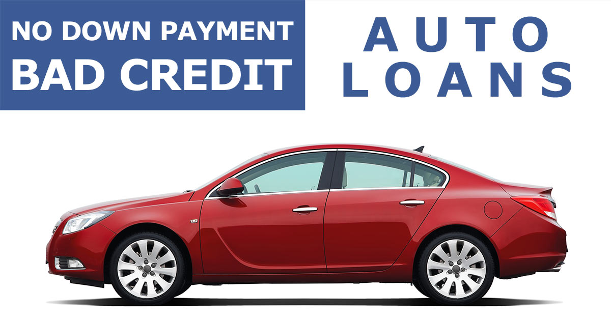 5 Best Auto Loans for Bad Credit With No Down Payment ...